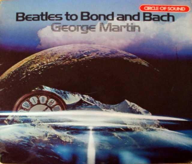 Продам: LP.George Martin – Beatles To Bond-1974