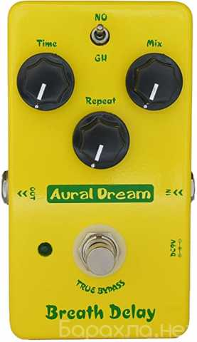 """Продам: дилэй, """"Aural Dream"""